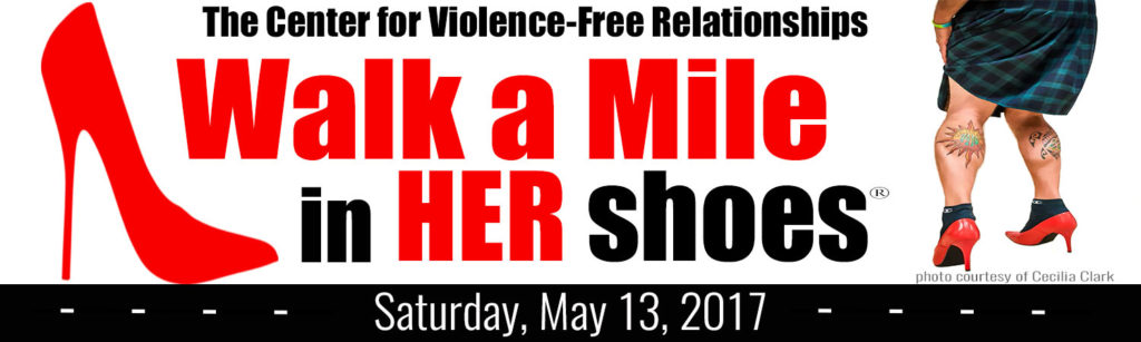 The Center for violence free Relationships Walk a Mile in Her Shoes