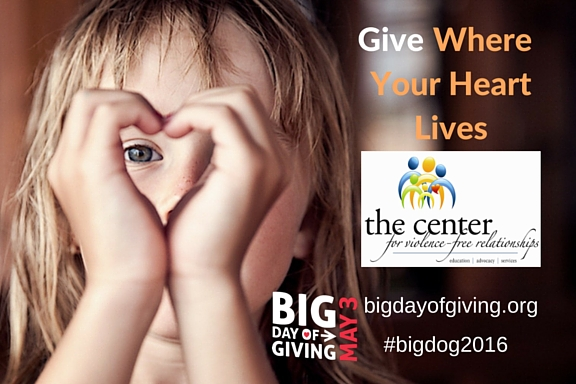 The Center for Violence-Free Relationships Big Day of Giving